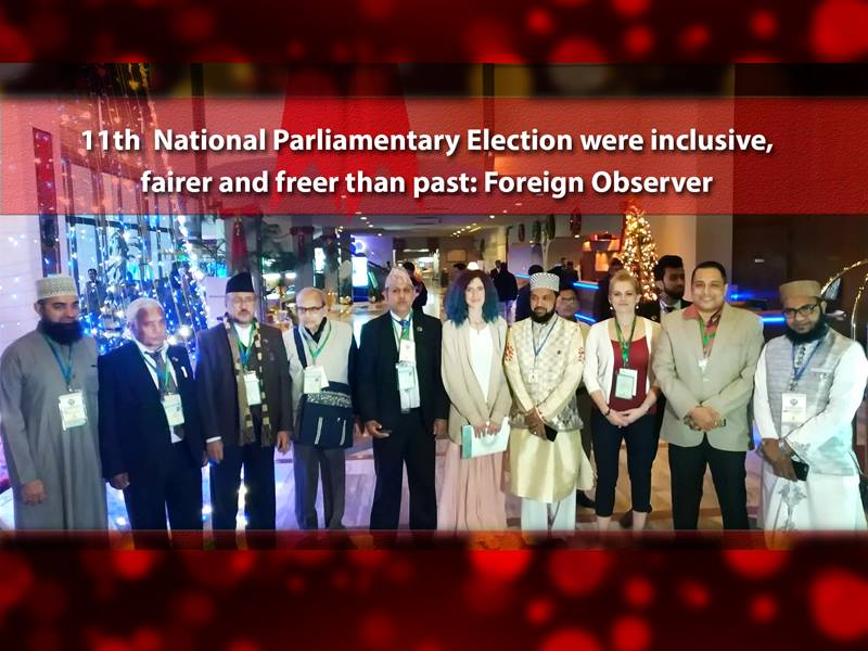 Election fairer and freer than past: Foreign Observer